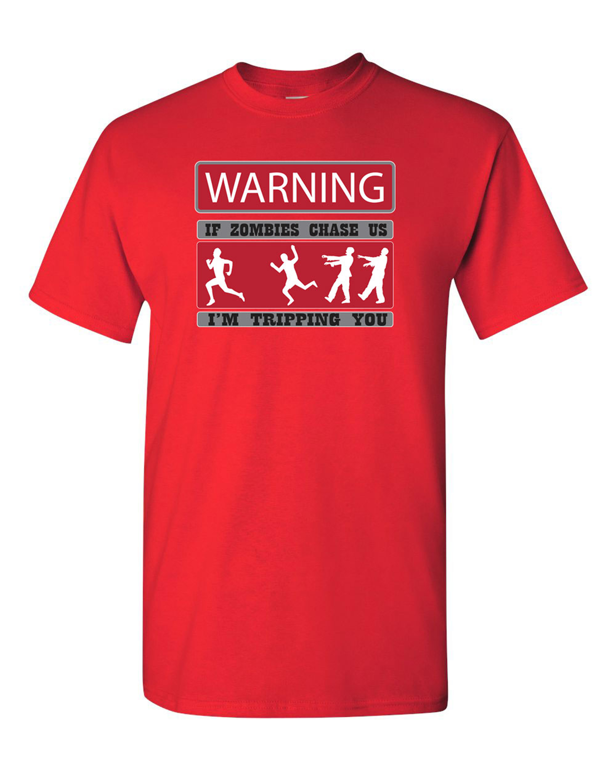Warning If Zombies Chase Us Tripping You Adult DT T-Shirts Tee (Small, Red)