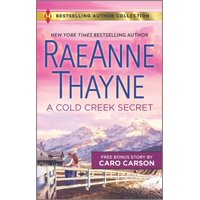 Harlequin Bestselling Author Collection: A Cold Creek Secret & Not Just a Cowboy (Paperback)