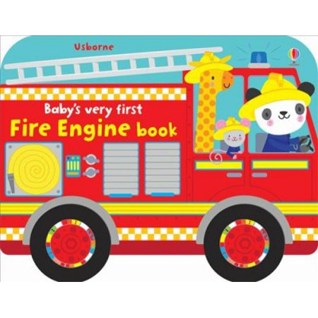 Baby's Very First Fire Engine Book First Fire Engine