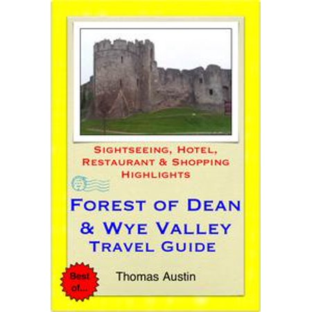 Halloween Train Forest Of Dean (Forest of Dean & the Wye Valley (including Gloucester & Hereford, England & Monmouth, Wales) Travel Guide - Sightseeing, Hotel, Restaurant & Shopping Highlights (Illustrated) -)