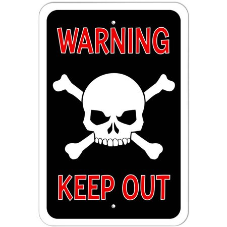 Warning Keep Out Skull and Crossbones Sign](Keep Out Signs For Halloween)