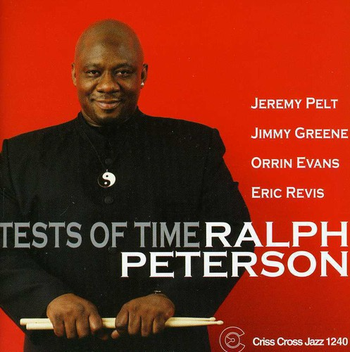 Ralph Peterson - Tests of Time [CD]
