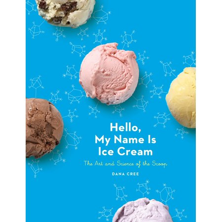 Hello, My Name Is Ice Cream : The Art and Science of the Scoop - Halloween Ice Cream Names