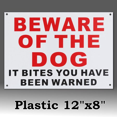 - 12inch X 8inch Be Ware Of The Dog It Bites You Have Been Warned Warning Stickers Signs Plastic Home Security Decals