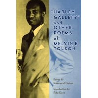 Harlem Gallery and Other Poems of Melvin B Tolson (Paperback)
