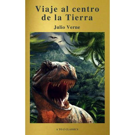 Viaje al centro de la Tierra: Clásicos de la literatura (A to Z Classics) - eBook ()