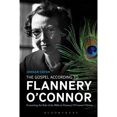 The Gospel According to Flannery O'Connor