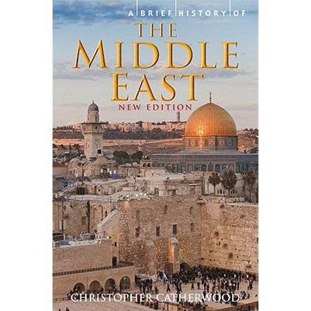 A Brief History of the Middle East - eBook (A Brief History Of The Middle East)