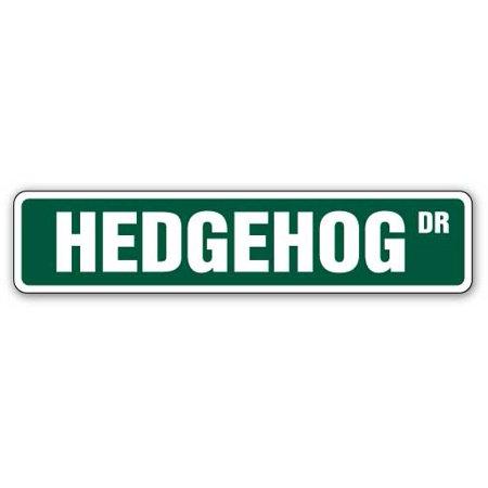 HEDGEHOG Street Sign hedgehogs cage pet signs mammal | Indoor/Outdoor | 24