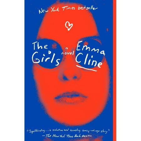 The Girls : A Novel (Emma Frost Girl)
