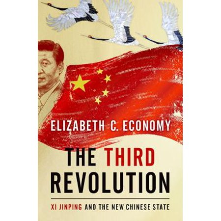 The Third Revolution : XI Jinping and the New Chinese