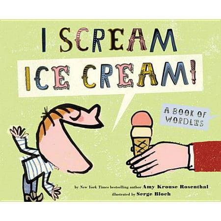 I Scream! Ice Cream! - eBook - X Scream Cream