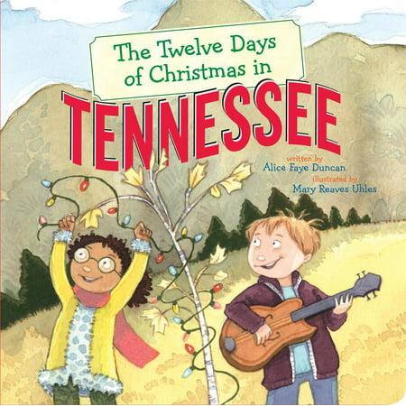 Twelve Days of Christmas in America: The Twelve Days of Christmas in Tennessee (Board Book) ()