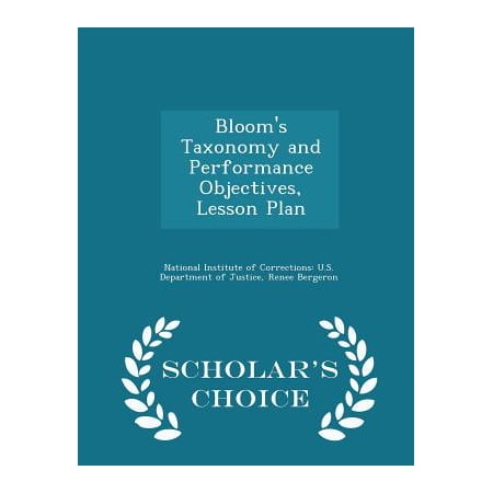 Bloom's Taxonomy and Performance Objectives, Lesson Plan - Scholar's Choice Edition (1st Grade Halloween Lesson Plans)