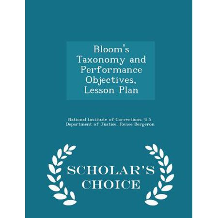 Bloom's Taxonomy and Performance Objectives, Lesson Plan - Scholar's Choice