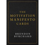 The Motivation Manifesto Cards : A 60-Card Deck