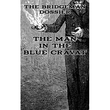 The Man in the Blue Cravat - eBook