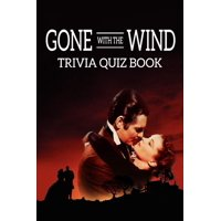 Gone With The Wind: Trivia Quiz Book (Paperback)