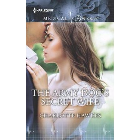 Army Wife Graphics - The Army Doc's Secret Wife - eBook