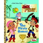 The Pirate Games (Disney Junior: Jake and the Neverland Pirates) - eBook