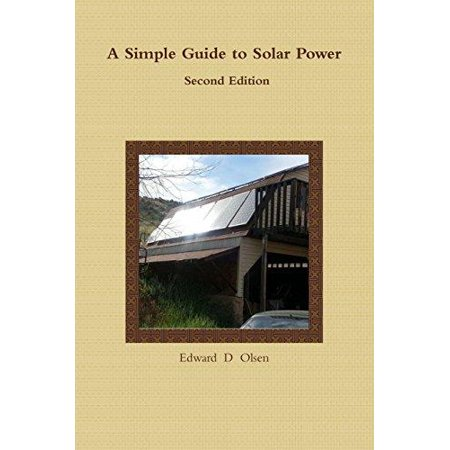 A Simple Guide To Solar Power   Second Edition