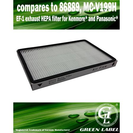 For Kenmore EF-1 Exhaust HEPA Vacuum Filter (compares to 86889) and for Panasonic (compares to MC-V199H). Genuine Green Label Product.