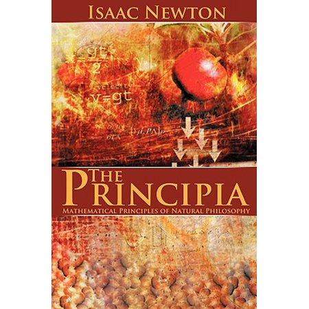 The Principia : Mathematical Principles of Natural