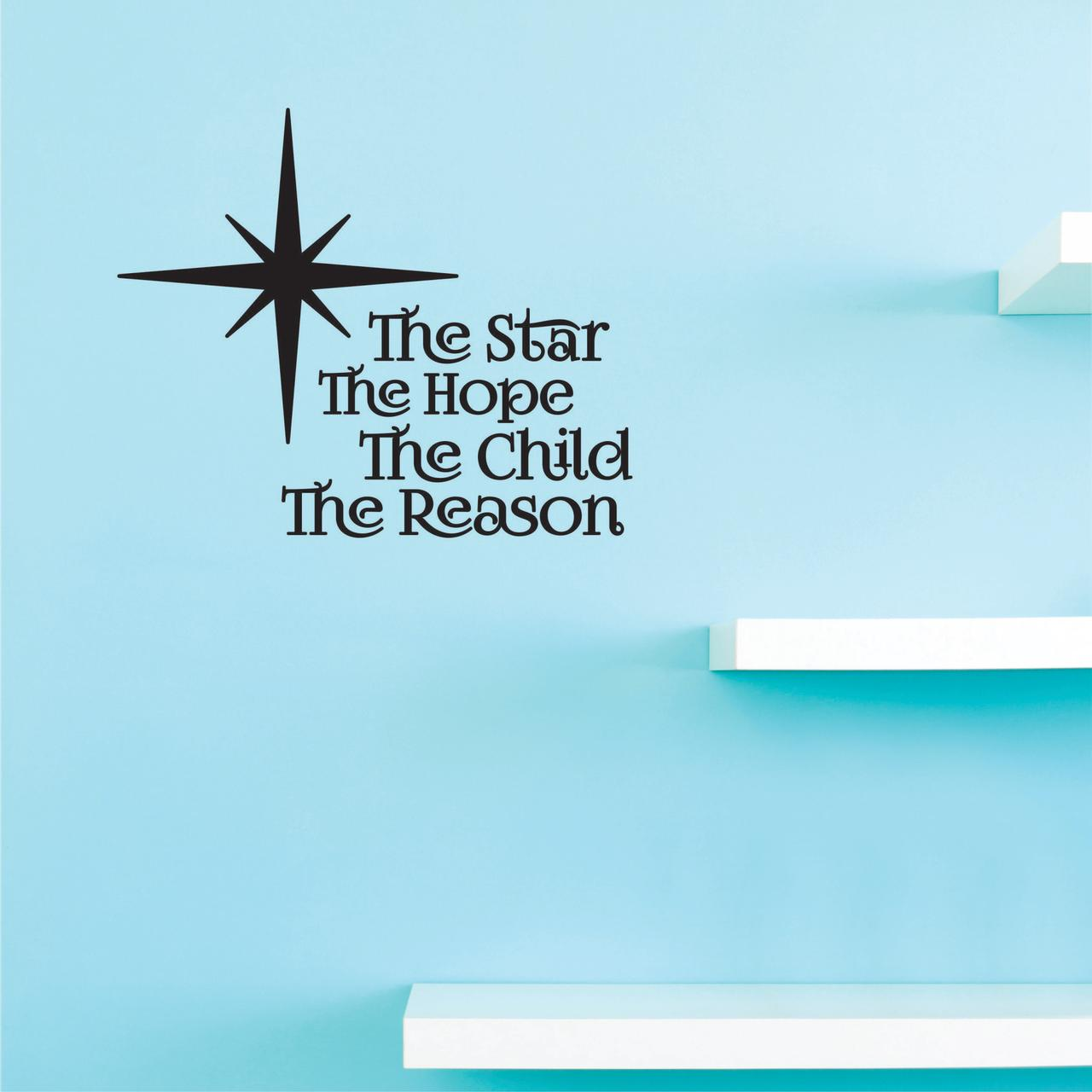 Custom Decals The star the hope the child the reason Wall Art Size: 20 Inches x 20 Inches Color: Black