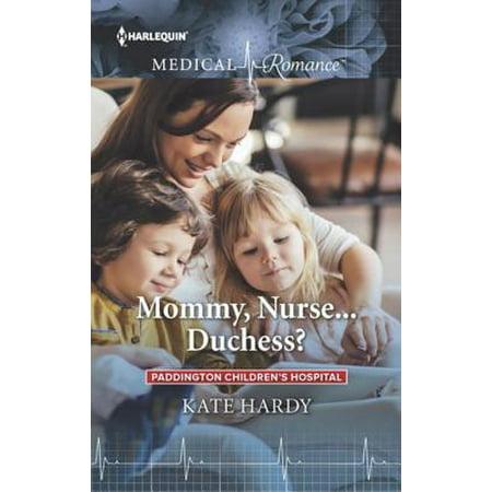 Mommy, Nurse...Duchess? - eBook