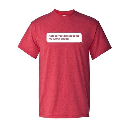 Autocorrect is My Worst Enemy Social Media Cell Phone Family Father Son Mother Daughter Friend Tee Funny Humor Pun Graphic Adult Mens