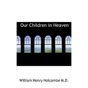 Our Children in Heaven