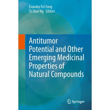 Antitumor Potential and other Emerging Medicinal Properties of Natural Compounds - eBook