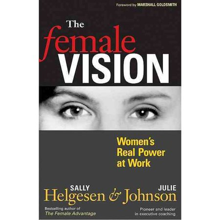 The Female Vision  Womens Real Power At Work