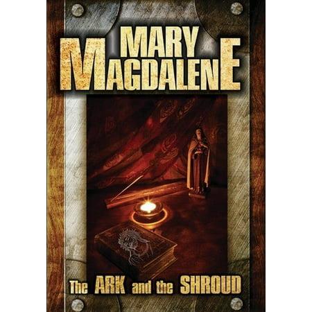 Mary Magdalene: The Ark And The Shroud (DVD)