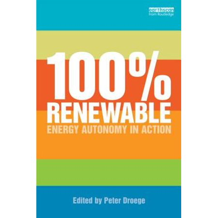 Autonomous Action Unit - 100% Renewable : Energy Autonomy in Action
