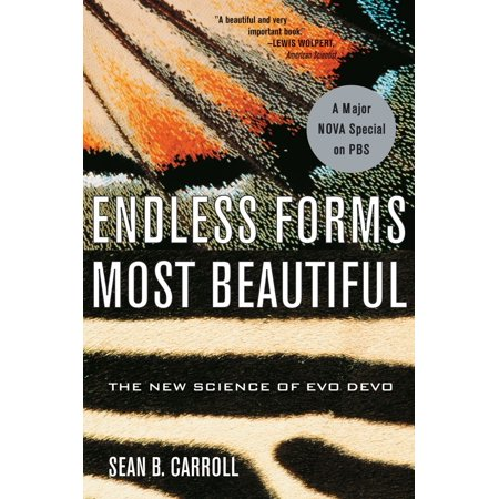 - Endless Forms Most Beautiful : The New Science of Evo Devo