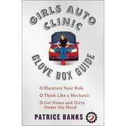 Girls Auto Clinic Glove Box Guide (Paperback)