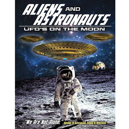 Aliens And Astronauts: UFO's On The Moon by
