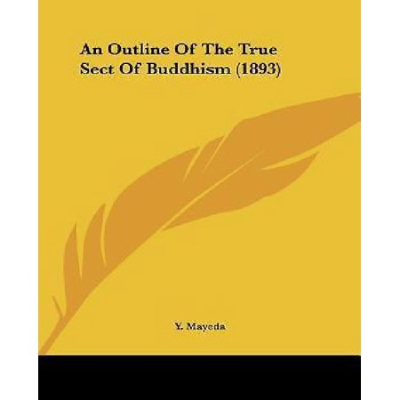 An Outline Of The True Sect Of Buddhism  1893