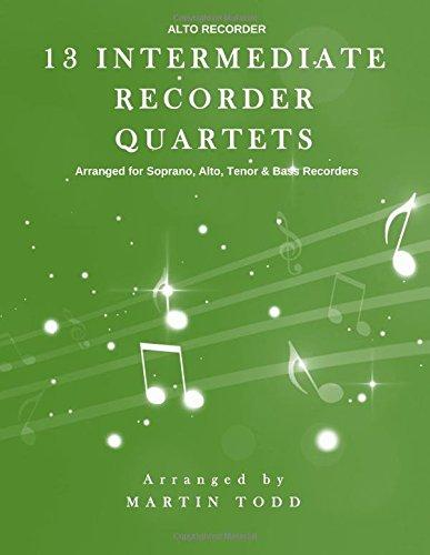 13 Intermediate Recorder Quartets Alto Recorder by
