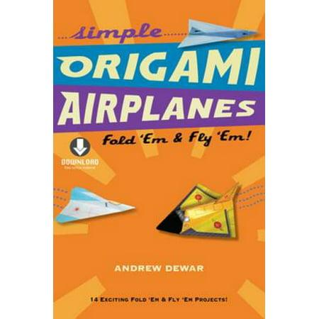 Simple Origami Airplanes - eBook](Simple Airplane)