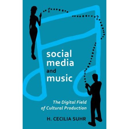 Social Media And Music  The Digital Field Of Cultural Production  Digital Formations   Hardcover