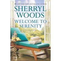Sweet Magnolias Novel, 4: Welcome to Serenity (Paperback)