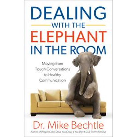 Dealing with the Elephant in the Room - eBook