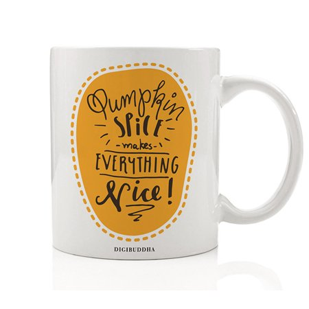 Coffee Mug Pumpkin Spice Makes Everything Nice! Tea Beverage Cup Present Idea Fall Holiday Flavors Halloween Thanksgiving Gift Family Friends Home Job Office Coworkers 11oz Ceramic Digibuddha DM0367 - Halloween Decorating Ideas For Classroom Doors