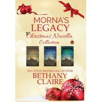 Morna's Legacy Christmas Novella Collection : Scottish Time Travel Romance Christmas Novellas