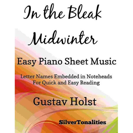 Bleak Midwinter Piano Music (In the Bleak Midwinter Easy Piano Sheet Music -)
