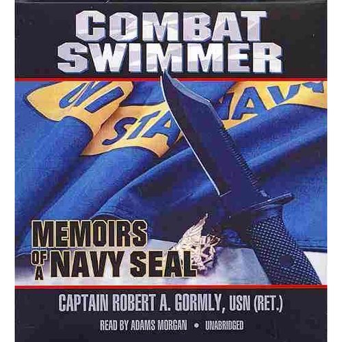Combat Swimmer: Memoirs of a Navy Seal