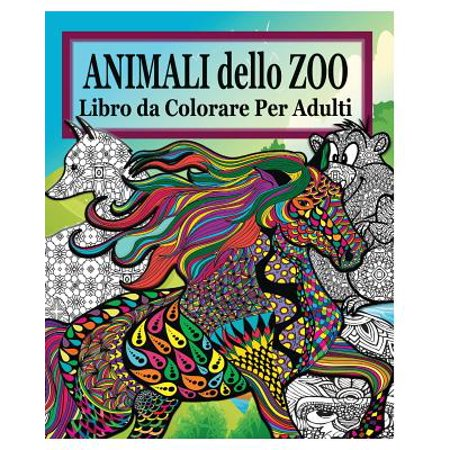 Animali Dello Zoo Libro Da Colorare Per Adulti Walmartcom