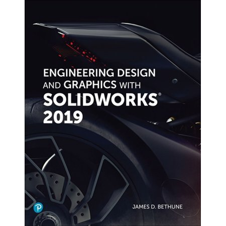 Engineering Design and Graphics with SolidWorks 2019 - eBook